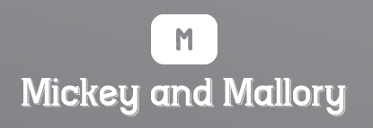 Mickey and Mallory Ltd.